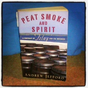 Peat Smoke and Spirit novel Andrew Jefford