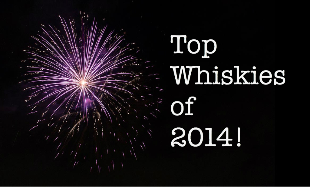 Top Whiskies of 2014